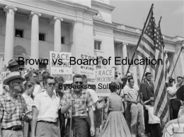 Brown vs. Board of Education - FRINK-NHD