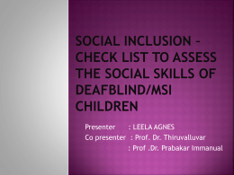 Social Inclusion – Checklist to Assess the Social Skills of Deafblind