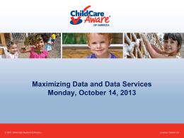 SNLI Maximizing Data Presentation - National Association of Child