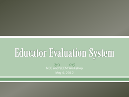 Presentation for Teacher Evaluation for NEC and SEEM