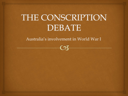 The Conscription Debate Powerpoint
