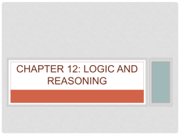 Chapter 12 Reasoning, Logic, and Fallacies