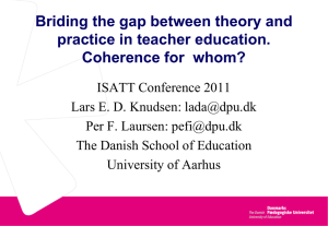 Briding the gap between theory and practice in teacher education