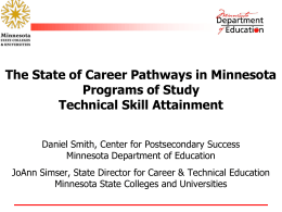 The State of Career Pathways in Minnesota, Programs of Study
