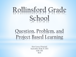 Question, Problem, and Project Based Learning