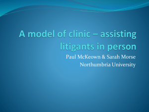 A model of clinic – assisting litigants in person - Paul