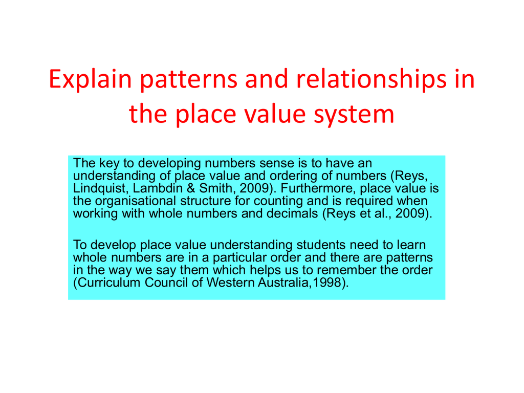 Explain patterns and relationships in the place value system