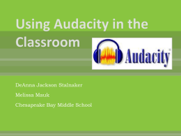 Using Audacity in the Classroom