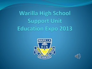 Warilla High School Support Unit Education Expo 2013 The Role of