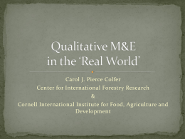 Qualitative M&E in *the Real World* - Cornell International Institute