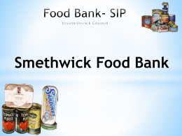 Food Bank- SIP Yessmethwick Council Smethwick Food Bank Who