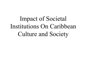 Impact of Social Institutions On Caribbean Culture