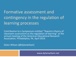 Formative assessment and contingency in the regulation of learning