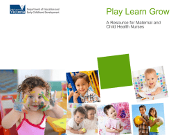 Play Learn Grow - Department of Education and Early Childhood