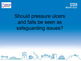 Should pressure ulcers and falls be seen as safeguarding issues?