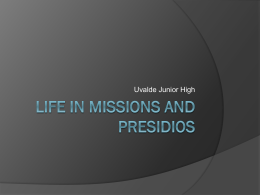 Life In Missions and Presidios