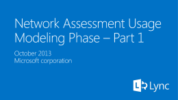 Module 04 - Lync Ignite - Network Assessment Usage Modeling Phase