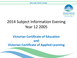 VCE 2015 Unit 3 and 4 Subject Selection Evening Presentation
