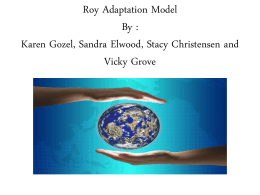 Roy Adaptation Model By : Karen Gozel, Sandra Elwood
