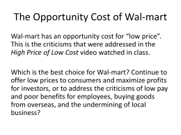 The Opportunity Cost of Wal-mart