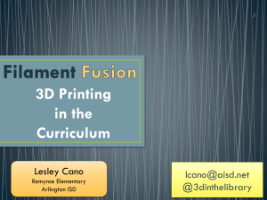 Filament Fusion: 3D Printing in the Curriculum
