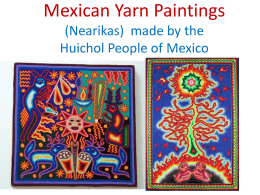 Mexican Yarn Paintings (Nearikas)