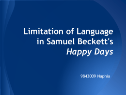 Limitation of Language in Samuel Beckett`s Happy Days