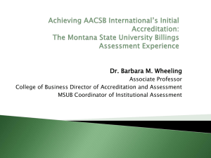 Achieving AACSB International`s Initial Accreditation: The Montana