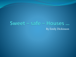 Sweet * safe * Houses *