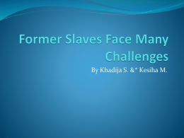 Former Slaves Face Many Challenges