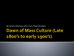 Dawn of Mass Culture 1