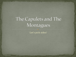The Capulets and The Montagues