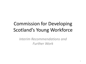 Commission for Developing Scotland`s Young Workforce