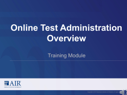 Test Administration Overview Webinar (narrated)