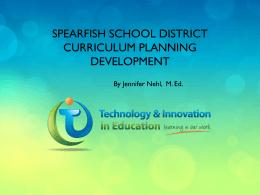 Spearfish School District Curriculum Planning