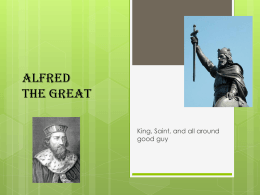Alfred the Great Presentation--Zach Lays