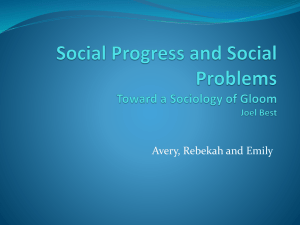 Social Progress and Social Problems Toward a Sociology of Gloom