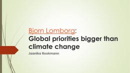 Bjorn Lomborg: Global priorities bigger than climate change