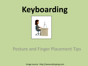 Keyboarding Posture and Finger Placement