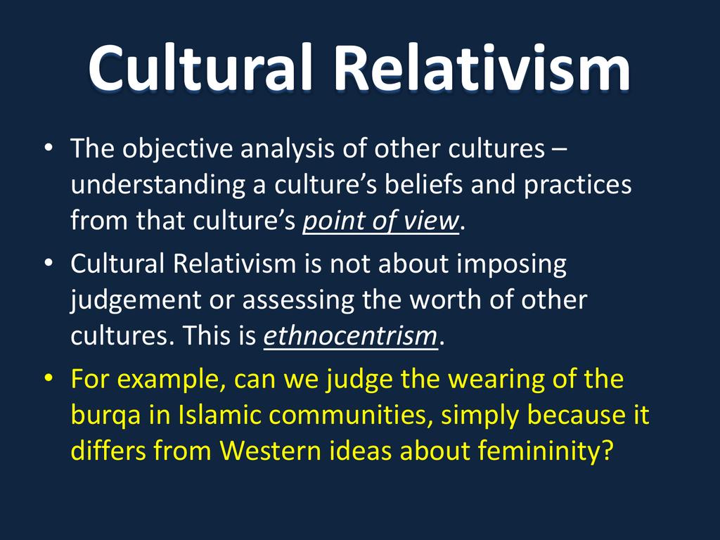 ethnocentrism cultural relativism