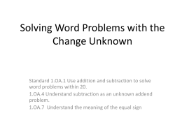 Solving Word Problems with the Change Unknown