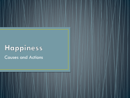 Happiness - Causes and Actions - Dan Weijers