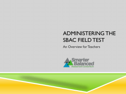 Test Administrator Overview PPT for Principals