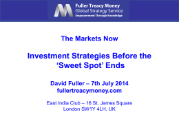 `Sweet Spot` Ends David Fuller – 7th July 2014 fullertreacymoney.com
