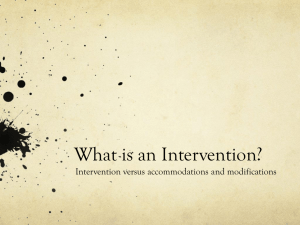 What is an intervention?