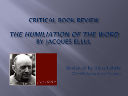 Critical Book Review the humiliation of the word by Jacques Ellul