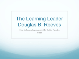 The Learning Leader Douglas B. Reeves