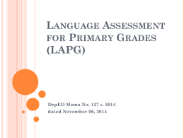 Languange Assessment for Primary Grades (LAPG)