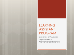 LEARNING ASSISTANT PROGRAM - Department of Mathematical