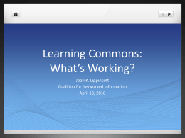 Learning Commons: What*s Working?